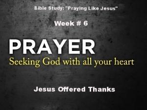 BIBLESTUDYPRAYINGLIKEJESUS6